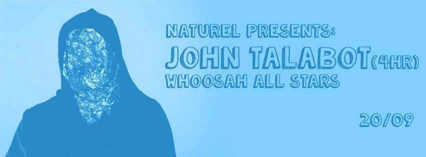 Whoosah + Naturel: John Talabot