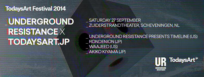 Underground Resistance x TodaysArt.jp
